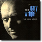 L001 - Best Of Gary Wright / The Dream Weaver -This is a Special Personally Autographed Copy